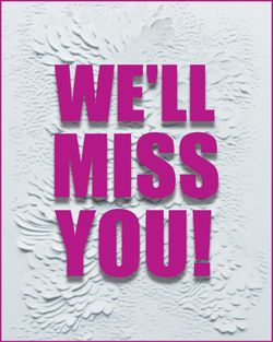 Use We'll miss you - glamour