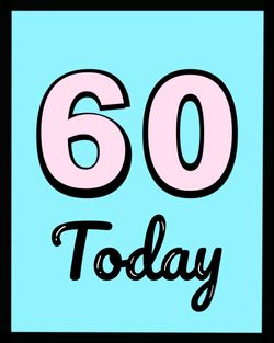 Use 60 today