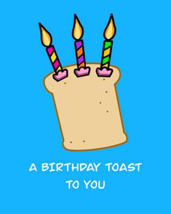 Use a birthday toast to you candles